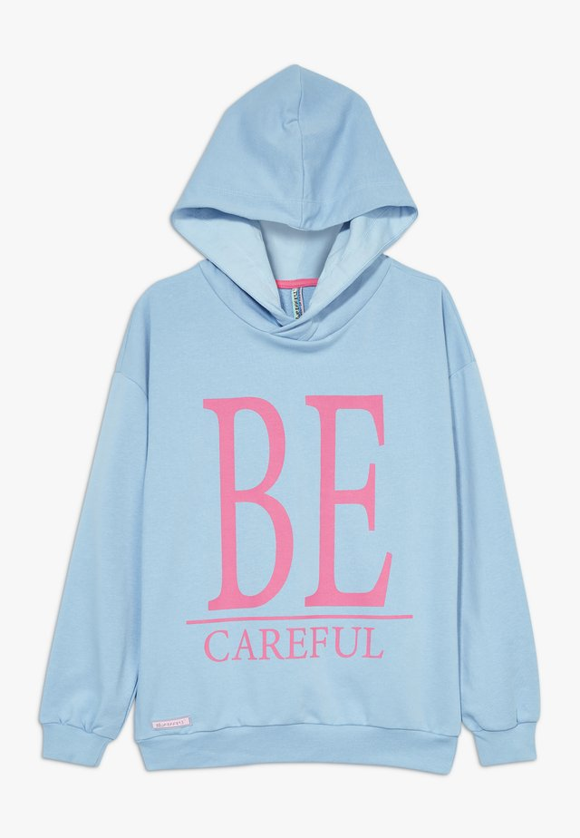 GIRLS HOODIE BE CAREFUL - Kapuzenpullover - sky blue