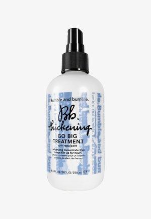 THICKENING GO BIG TREATMENT 8,5OZ 250 ML - Hair styling - -