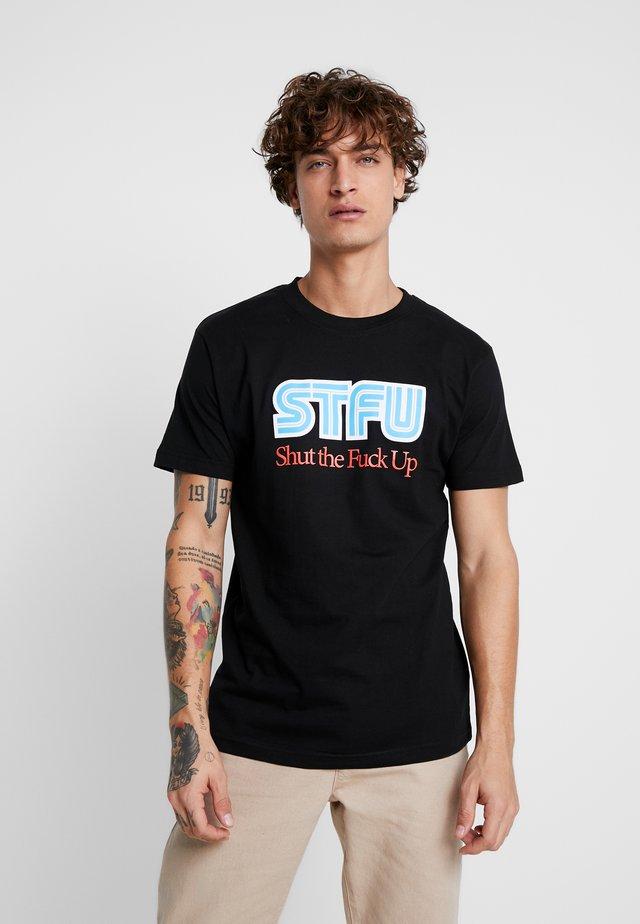 STFU TEE - Print T-shirt - black