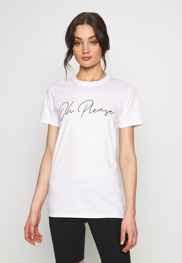 OH PLEASE SLOGAN - Print T-shirt - white