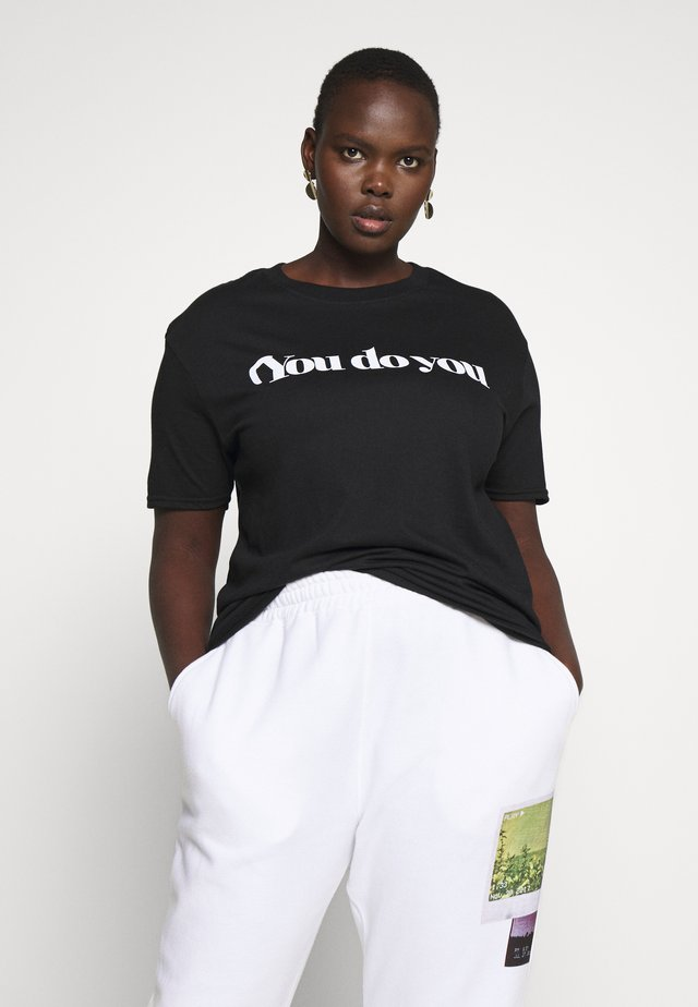 YOU DO YOU SLOGAN  - T-shirt imprimé - black