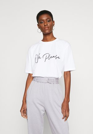 OH PLEASE SLOGAN  - T-shirts med print - white