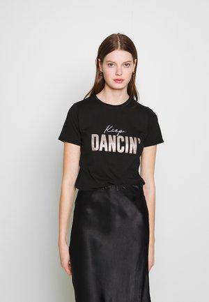 KEEP DANCING TEE - T-Shirt print - black