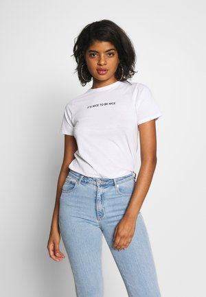 ITS NICE TO BE NICE - T-shirts med print - white