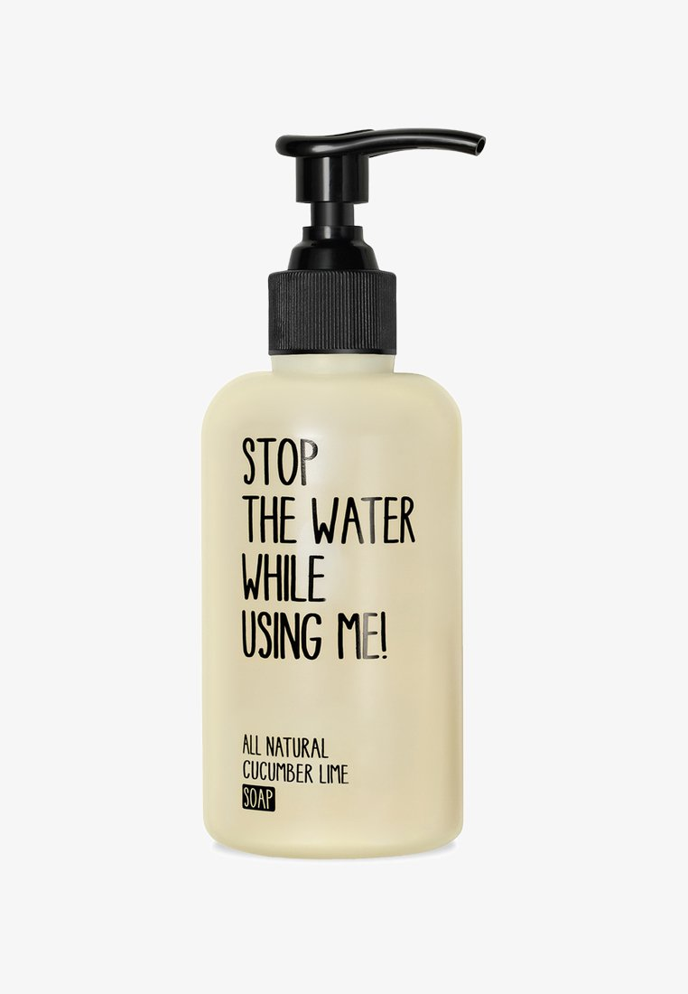 STOP THE WATER WHILE USING ME! - SOAP 200ML - Sapone liquido - cucumber lime