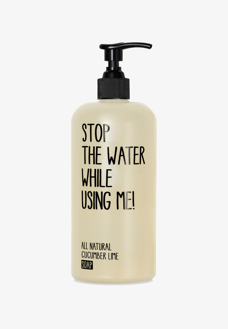 STOP THE WATER WHILE USING ME! - SOAP 500ML - Flüssigseife - cucumber lime
