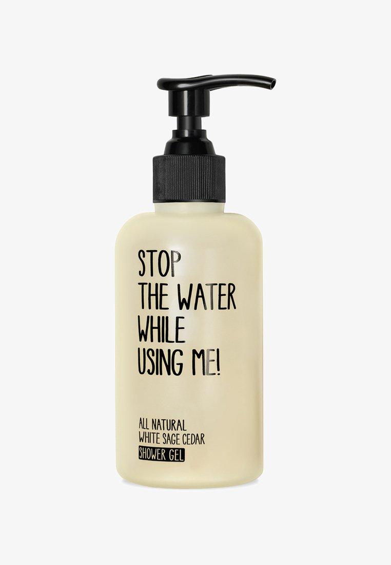 STOP THE WATER WHILE USING ME! - SHOWER GEL 200ML - Żel pod prysznic - white sage cedar