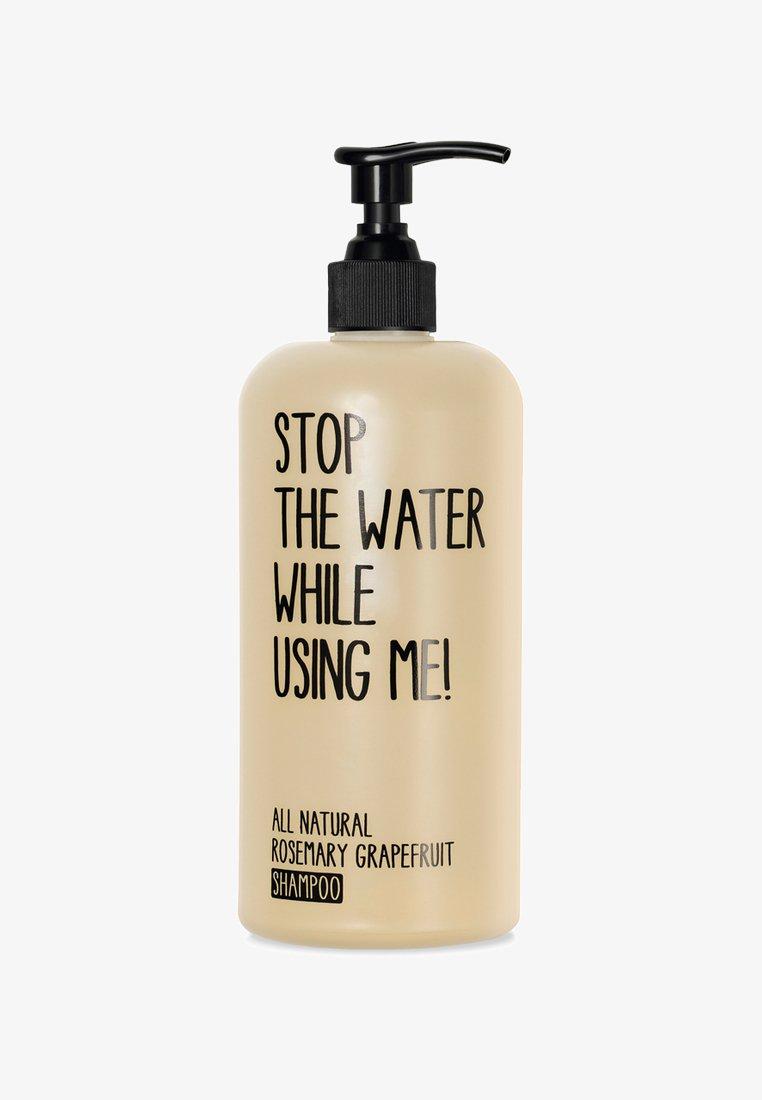 STOP THE WATER WHILE USING ME! - SHAMPOO 500ML - Shampoo - rosemary grapefruit