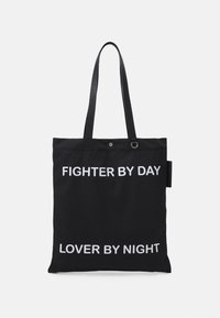 FIGHTER BY DAY LOVER BY NIGHT TOTE BAG UNISEX - Tote bag - black/white