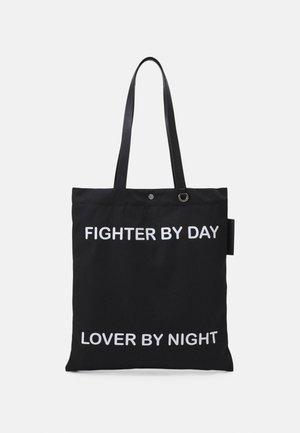 FIGHTER BY DAY LOVER BY NIGHT TOTE BAG UNISEX - Velká kabelka - black/white