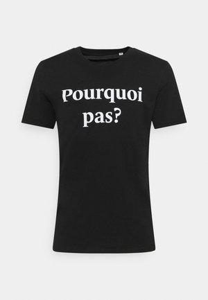 POURQUOI PAS PRINT UNISEX - Triko spotiskem - black