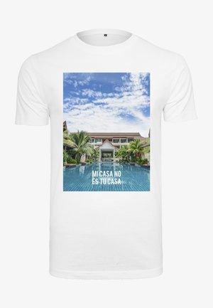 MI CASA NO ES TU CASA  - Print T-shirt - white