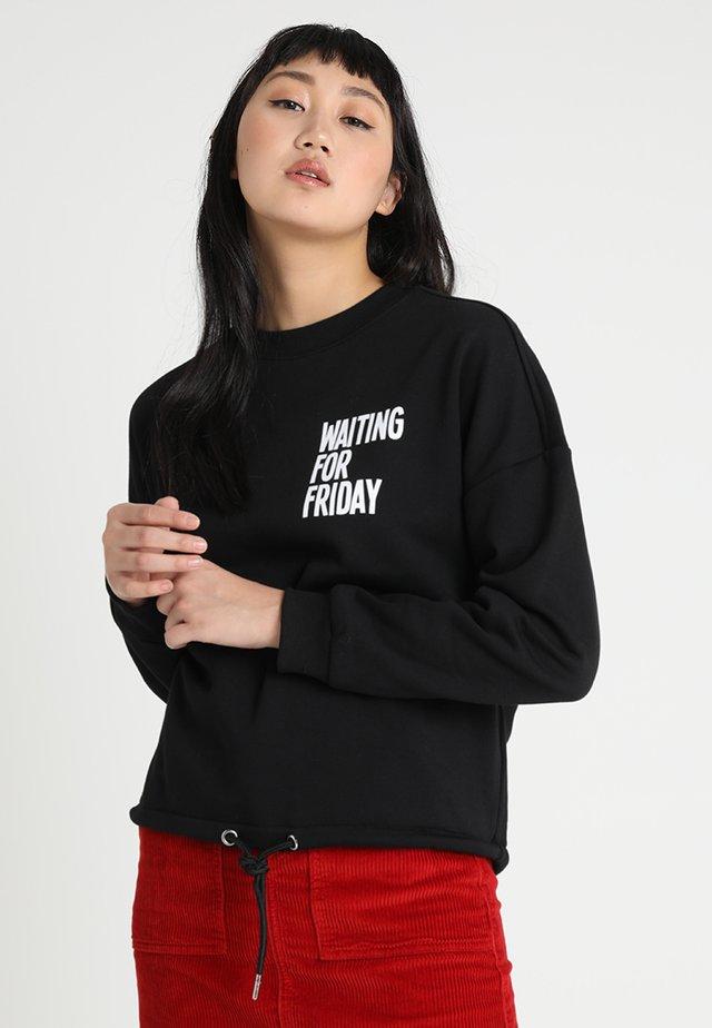 LADIES WAITING FOR FRIDAY CREWNECK - Sweatshirt - black