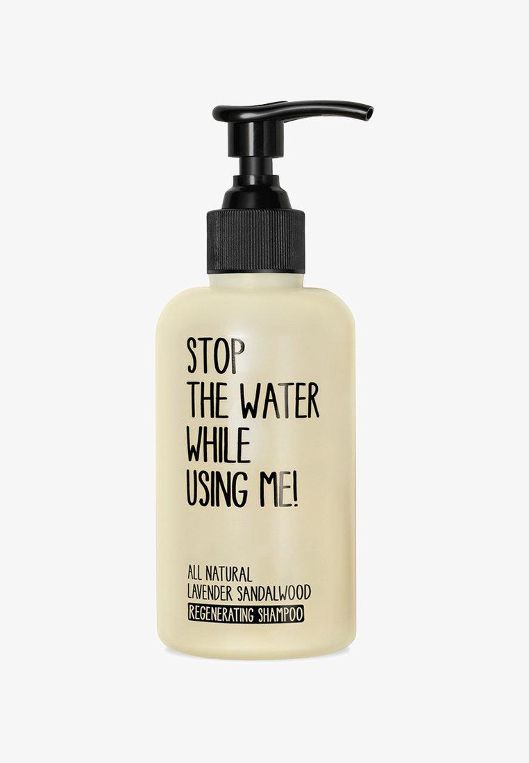 STOP THE WATER WHILE USING ME! - SHAMPOO - Shampoing - lavender sandalwood regenerating