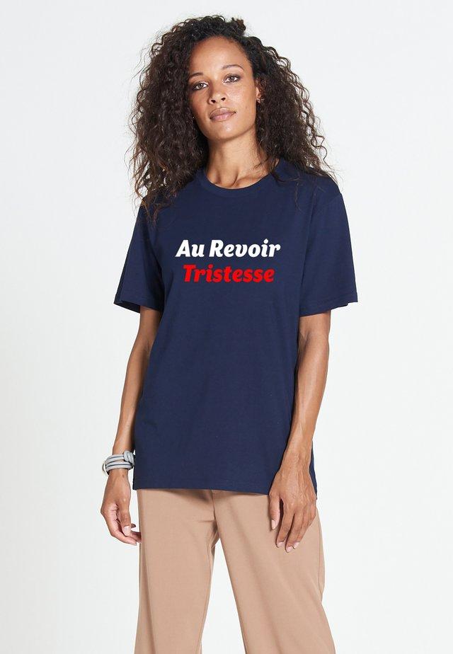 AU REVOIR TRISTESSE - T-shirt med print - navy