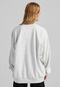 Bershka - OVERSIZE - Sweatshirt - grey - 2