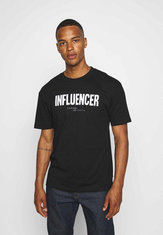 INFLUENCER UNISEX - Print T-shirt - black