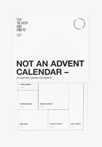 STOP THE WATER WHILE USING ME! - ALL NATURAL NO ADVENT CALENDER - Adventskalender - black,white - 0