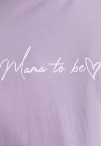 Missguided Maternity - MAMA TO BE  - Print T-shirt - lilac - 2