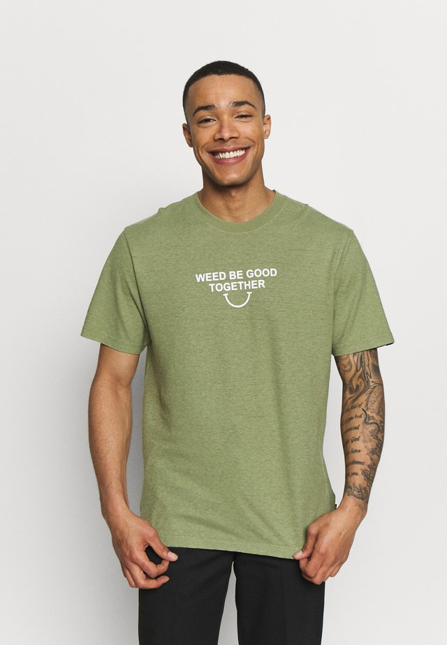 WEED BE GOOD TOGETHER TEE - T-shirt med print - sage