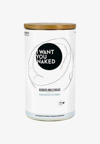 I WANT YOU NAKED - COCONUT MILK BATH - Badskum - kokosnuss & vitamin e - 0