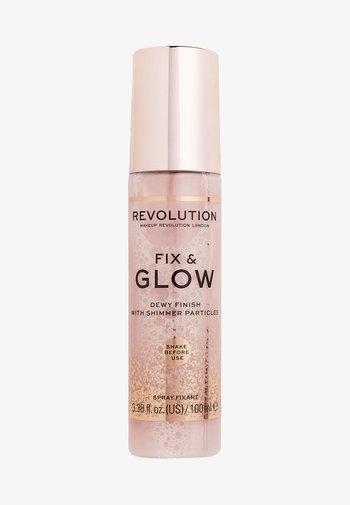FIX & GLOW FIXING SPRAY - Setting spray & powder - -
