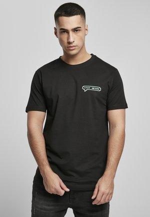STAY WEIRD  - T-shirt med print - black