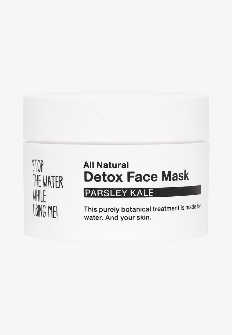STOP THE WATER WHILE USING ME! - ALL NATURAL PARSLEY KALE DETOX FACE MASK - Maseczka - black/white
