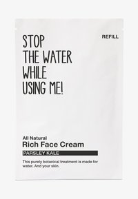 STOP THE WATER WHILE USING ME! - ALL NATURAL PARSLEY KALE RICH FACE CREAM, REFILL SACHET - Face cream - black/white - 0