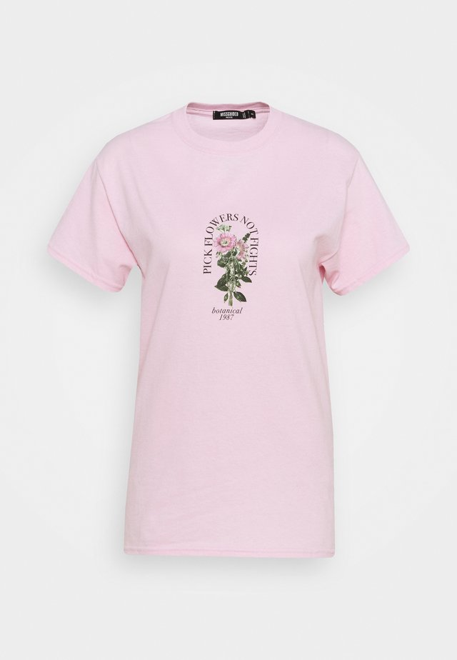 PICK FLOWERS NOT FIGHTS - T-shirt con stampa - baby pink