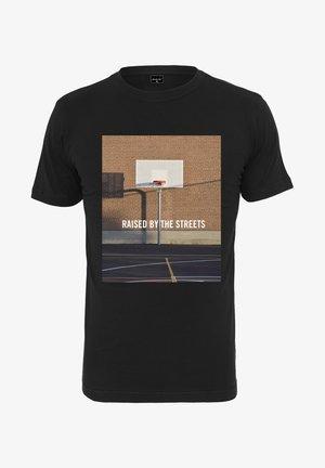 RAISED BY THE STREETS  - Print T-shirt - black