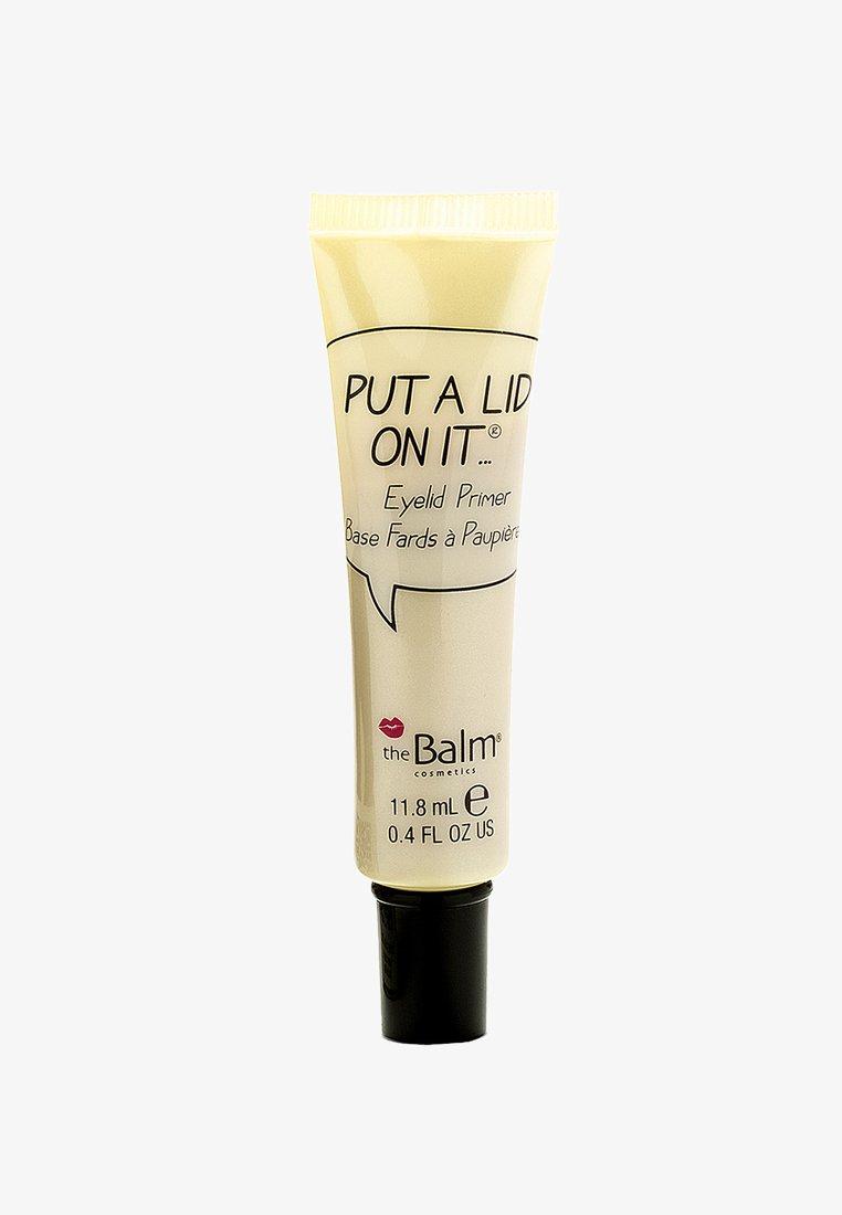 the Balm - PUT A LID ON IT EYE PRIMER - Baza pod cienie - eyelid primer