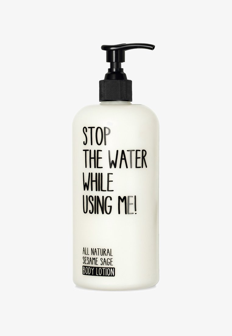STOP THE WATER WHILE USING ME! - BODY LOTION 500ML - Moisturiser - sesame sage