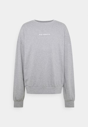 STAY POSITIVE  - Sweatshirt - grey