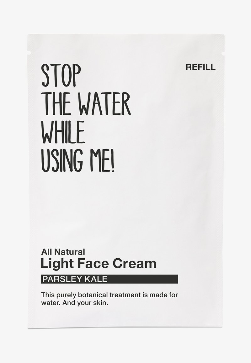 STOP THE WATER WHILE USING ME! - ALL NATURAL PARSLEY KALE LIGHT FACE CREAM REFILL SACHET - Face cream - black/white